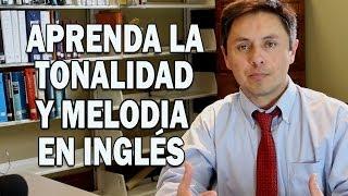¡Aprenda la tonalidad, acento y la melodia del Inglés Estadounidense!