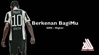 gms-higher-berkenan-bagimu-video-lyric