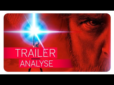 Star Wars 8 - THE LAST JEDI | Trailer Analyse