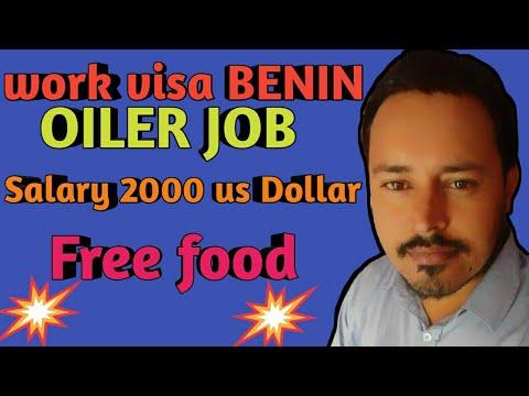 Work visa BENIN ! OILER job , Africa cauntry 2018
