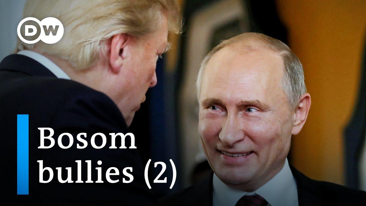 Bosom Bullies: Trump and Putin