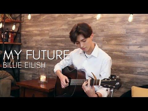 My Future - Billie Eilish - Cover (acoustic fingerstyle guitar)