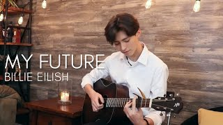 Download lagu My Future - Billie Eilish - Cover (acoustic fingerstyle guitar)