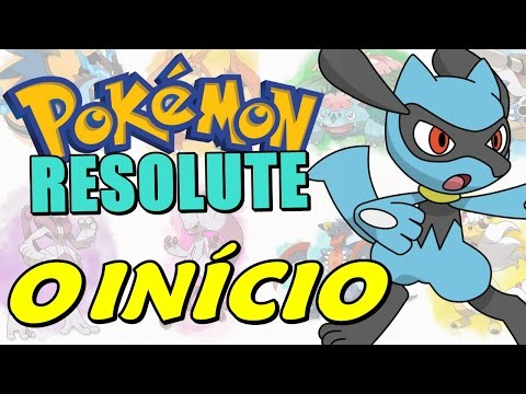 Pokémon Resolute (Detonado - Parte 1) - O Início com Riolu e Novos Pokémons