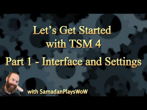 WoW TSM 4 Beginners Guide - Part 1 - Interface and Settings