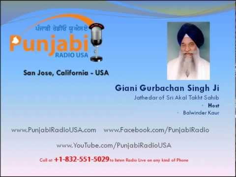 Jathedar Giani Gurbachan Singh's Interview by Balwinder Kaur, Punjabi Radio USA