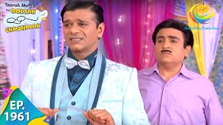 Download Taarak Mehta Ka Ooltah Chashmah - Episode 1961 - Full Episode