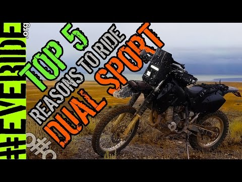 5 Reasons Why Dual Sport Motorcycles are the Best  #everide