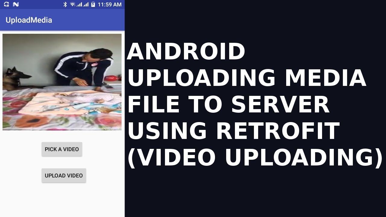 ANDROID UPLOADING MEDIA FILE TO SERVER USING RETROFIT(VIDEO UPLOADING)