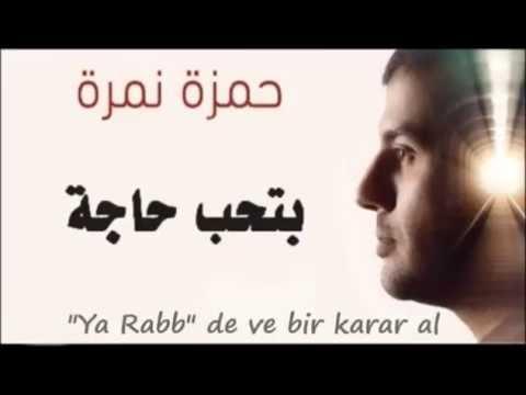 حمزة نمرة - بتحب حاجة - Hamza Namira - Betheb Haga Türkçe Çevirisi