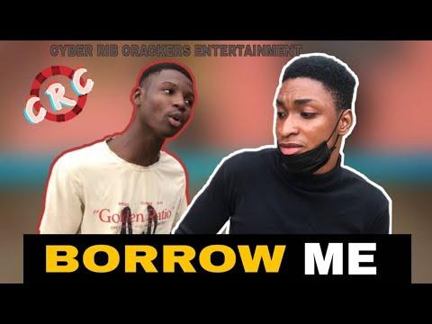 Download BORROW ME 🙏💔 | Cyber Rib Crackers