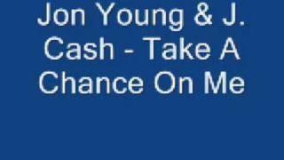 Jon Young - Take A Chance On Me