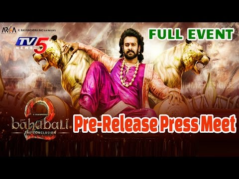 """""""Baahubali - The Conclusion"""" Pre-Release Press Meet 