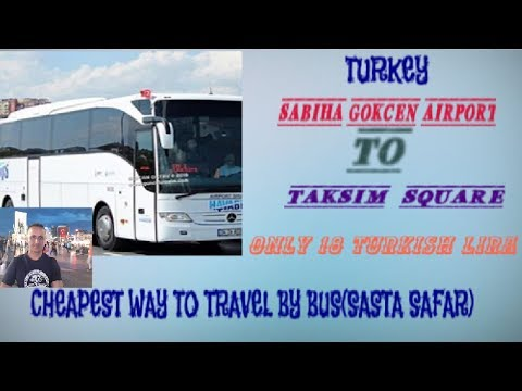 Sabiha Gokcen International Airport To Taksim Square | RM TRAVELER DEL MONDO