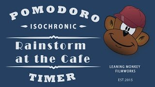 BOOST PRODUCTIVITY: ISOCHRONIC POMODORO TIMER - RAINSTORM AT THE CAFE