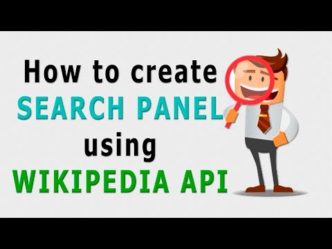 How To Create Wikipedia Search Panel | Part 1| Javascript | Php | HTML5
