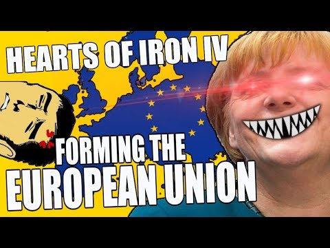 Hearts Of Iron 4: FORMING THE EUROPEAN UNION - Waking The Tiger