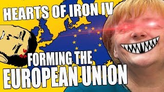 Hearts Of Iron 4 FORMING THE EUROPEAN UNION - Waking The Tiger