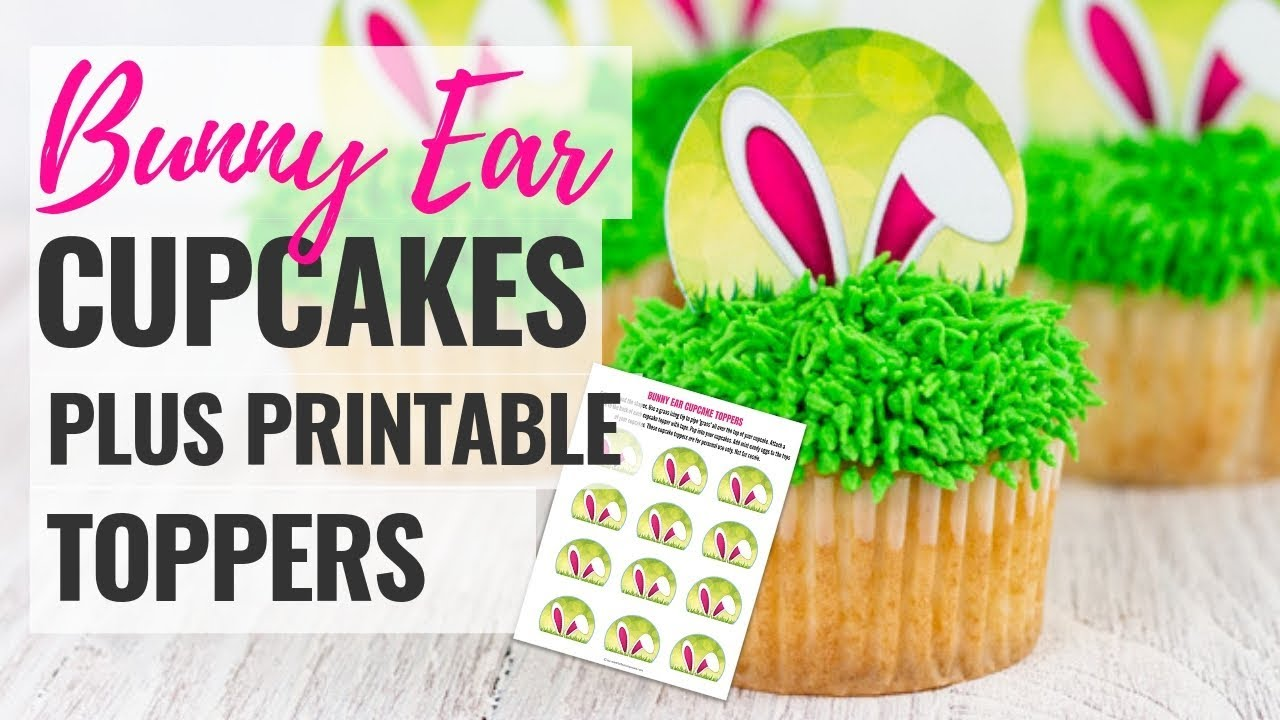 photo relating to Printable Cupcakes named Basic Bunny Ear Cupcakes with Free of charge Printable Cupcake Toppers