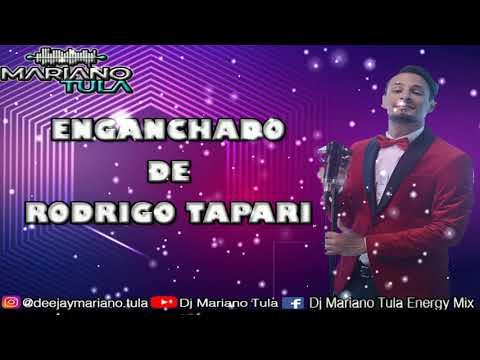 ENGANCHADO DE RODRIGO TAPARI - DJ MARIANO TULA ENERGY MIX