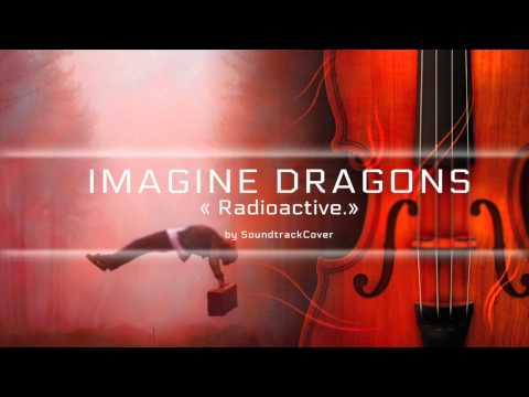 Imagine Dragons - Radioactive Instrumental Orchestral Cover (Harp, Violins, Cell, Piano)
