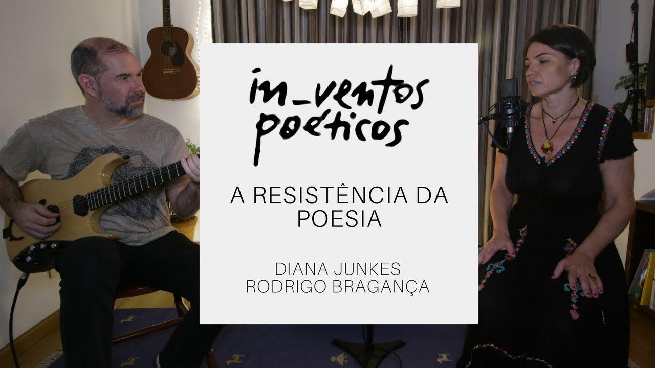 in_ventos poéticos #8 I a resistência da poesia I diana junkes e rodrigo bragança