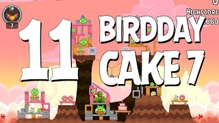 Video Angry Birds Birdday Party Cake 7 Level 11 Walkthrough 3 Star download MP3, 3GP, MP4, WEBM, AVI, FLV Agustus 2018