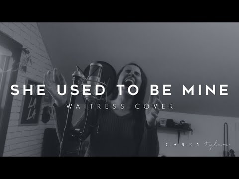 She Used To Be Mine Cover By Casey Tyler