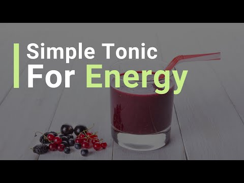 How to Make a Simple Tonic for Energy