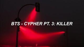 Download lagu BTS (방탄소년단) 'Cypher Pt. 3: Killer' Easy Lyrics