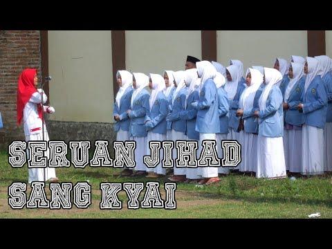 """SERUAN JIHAD SANG KYAI """"Lagu Hari Santri Nasional"""" New Release 2017"""