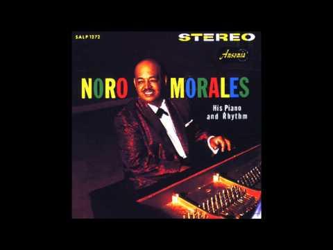 NORO MORALES: His Piano And Rhythm.