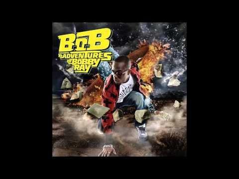 B.o.B - Don't Let Me Fall (Clean) (Lyrics)