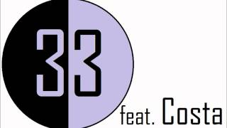 33 feat. Costa - Never Be Alone [Nitrous Oxide Radio Edit]