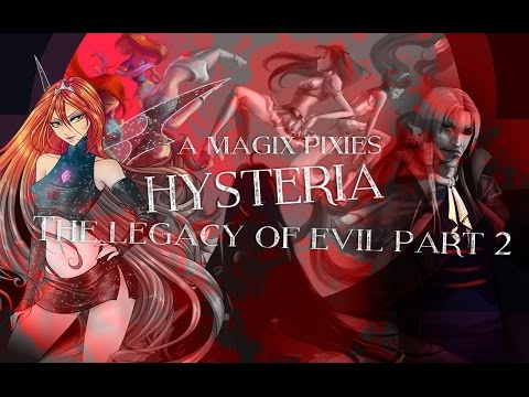 Hysteria [The Legacy of Evil - Part 2]