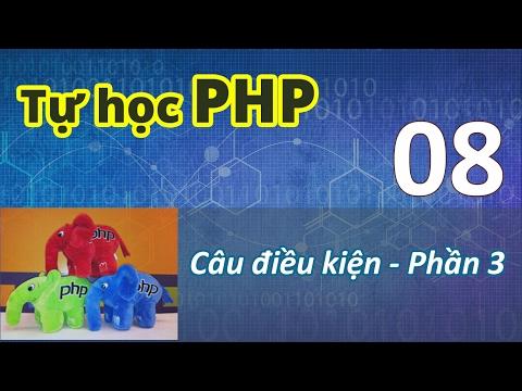 Tự học PHP - 08 Câu điều kiện - 03 Exercise 02