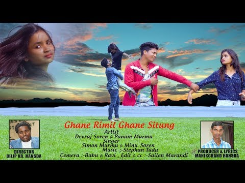 GHANE RIMIL GHANE SITUNG // NEW SANTHALI VIDEO SONG 2019// DEVRAJ & PUNAM