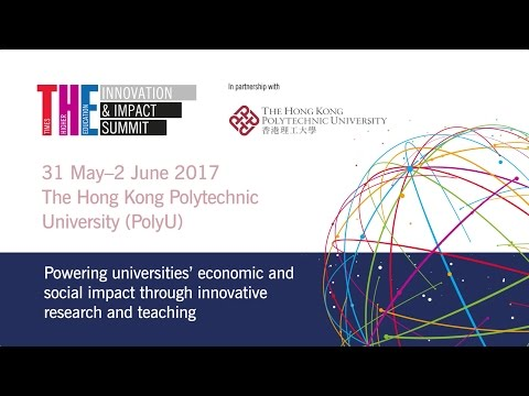 THE Innovation and Impact Summit 2017, The Hong Kong Polytechnic University