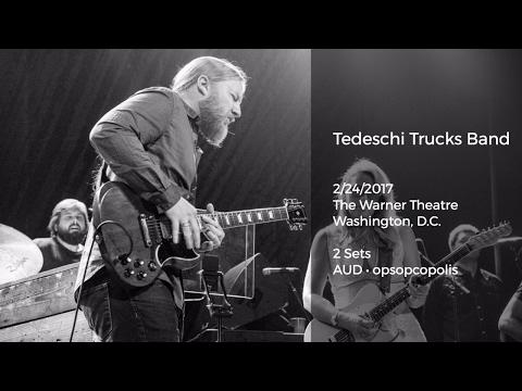 Tedeschi Trucks Band Live at The Warner Theatre, Washington, D.C. - 2/24/2017 Full Show AUD