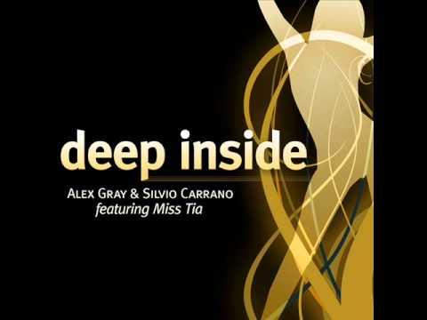 alex-gray-&-silvio-carrano-feat.miss-tia---deep-inside-(original-mix)
