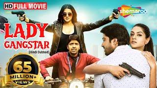 LADY GANGSTER (लेडी गैंगस्टर) Full HD - NEW SOUTH MOVIE IN HINDI - Allari Naresh - Sakshi Chaudhary