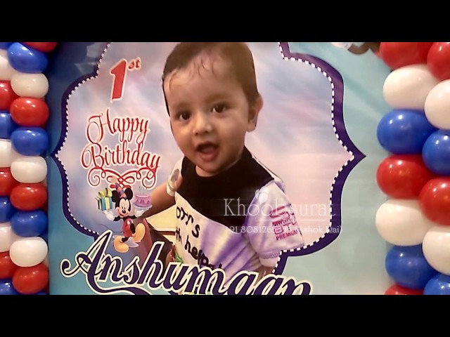 1st birthday party organiser khoobsurat decoration anshumaan 8081265333