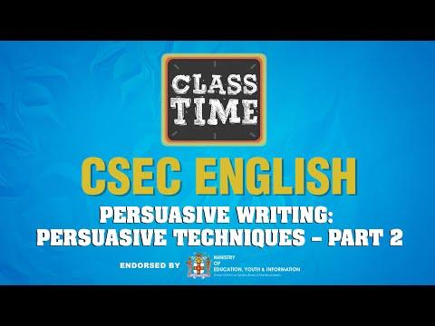 CSEC English - Persuasive Writing: Persuasive Techniques – Part 2 - March 3 2021