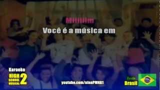 KARAOKE Você é a Musica Em Mim (Versão Sharpay) High School Musical 2