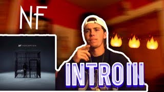 NF - Intro III REACTION!!!