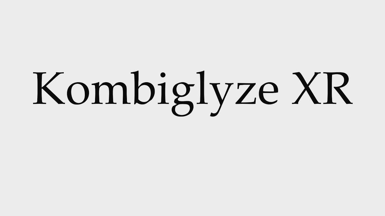 How to Pronounce Kombiglyze XR - YouTube