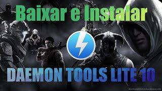 Como baixar e instalar DAEMON tools lite 10 ATUALIZADO
