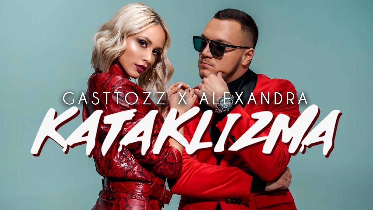 GASTTOZZ X ALEXANDRA - KATAKLIZMA (OFFICIAL VIDEO 2019) #1