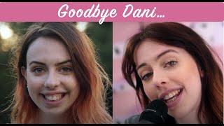Goodbye Dani... (See You Again Tribute)