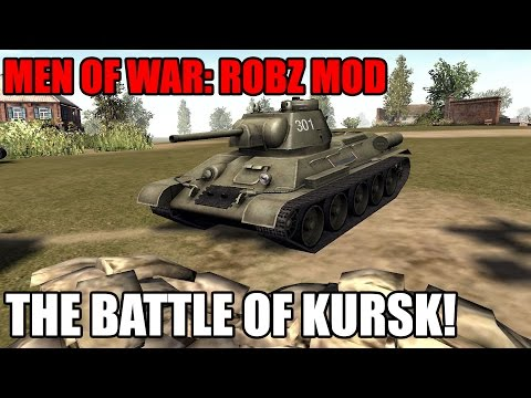 EPIC BATTLE OF KURSK ~ Robz Mod - Men of War: Assault Squad 2